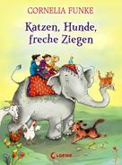 Cornelia Funke: Katzen, Hunde, freche Ziegen