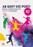 Birgit Götz: Ab geht die Post! AT