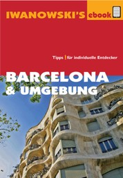 Barcelona & Umgebung - Reiseführer von Iwanowski - Individualreiseführer