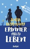 Julia Beylouny: Erinner mich zu leben ★★★★