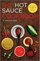 Rockridge Press: Hot Sauce Cookbook
