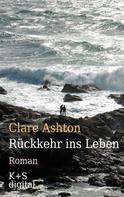 Clare Ashton: Rückkehr ins Leben ★★★★★