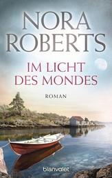 Im Licht des Mondes - Roman