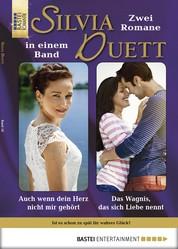 Silvia-Duett - Folge 18 - Auch wenn dein Herz nicht mir gehört/Das Wagnis, das sich Liebe nennt