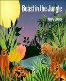 Henry James: Beast in the Jungle