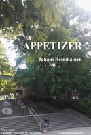Juhani Reinikainen: Appetizer