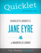 Maureen Lee Lenker: Quicklet on Charlotte Bronte's Jane Eyre