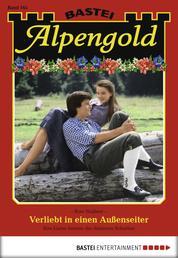Alpengold - Folge 165 - Verliebt in einen Außenseiter