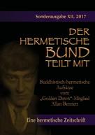 """Allan Bennett: Buddhistisch-hermetische Aufsätze vom """"Golden Dawn""""-Mitglied Allan Bennett ★★★"""