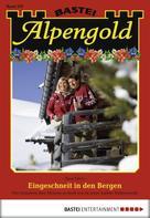 Sissi Merz: Alpengold - Folge 207