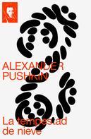 Alexander Pushkin: La tempestad de nieve