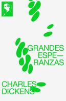 Charles Dickens: Grandes Esperanzas