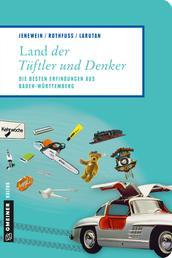 Land der Tüftler und Denker - Die besten Erfindungen aus Baden-Württemberg