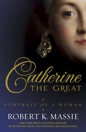 Catherine the Great - Portrait of a Woman