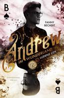 Fanny Bechert: Andrew im Wunderland (Band 1): Ludens City
