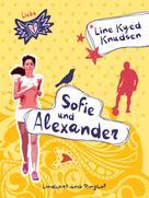 Line Kyed Knudsen: Liebe 1 - Sofie und Alexander ★★★