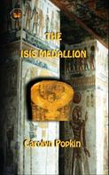 Carolyn Popkin: The Isis Medallion