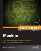 Marcin Grzejszczak: Instant Mockito