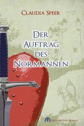 Der Auftrag des Normannen - Historischer Roman