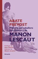 Abate Prévost: Historia del Caballero Des Grieux y de Manon Lescaut