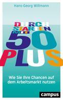 Hans-Georg Willmann: Durchstarten mit 50 plus ★★★