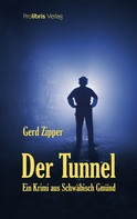 Gerd Zipper: Der Tunnel ★★★★