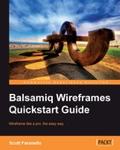 Scott Faranello: Balsamiq Wireframes Quickstart Guide
