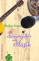 Heike Sonn: Mit Lampenfieber und Musik