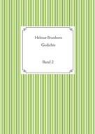 Helmut Brunhorn: Gedichte, Band 2