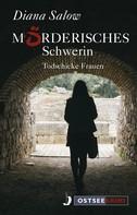 Salow: Mörderisches Schwerin ★★★★