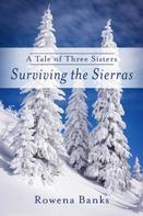 Rowena Banks: Surviving The Sierras