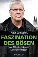 Peter Schnieders: Faszination des Bösen ★★★★