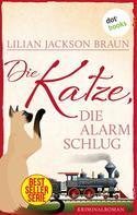 Lilian Jackson Braun: Die Katze, die Alarm schlug - Band 17 ★★★★★