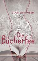 Lucy van Tessel: Die Bücherfee ★★★★