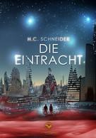 Hannah Schneider: Die Eintracht ★★★★