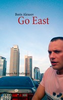 Boris Alexeev: Go East ★★