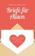 Sonja Bullen: Briefe für Alison