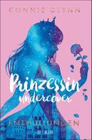 Connie Glynn: Prinzessin undercover – Enthüllungen ★★★★