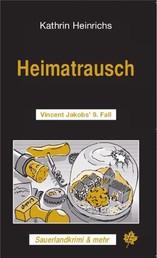 Heimatrausch - Vincent Jakobs' 9.Fall