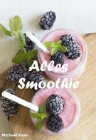 Michael Hase: Alles Smoothie ★★★★