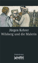 Wilsberg und die Malerin - Wilsbergs 15. Fall