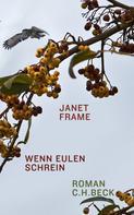 Janet Frame: Wenn Eulen schrein ★★★★