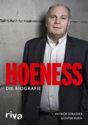Hoeneß - Die Biografie