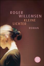 Kleine Lichter - Roman