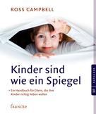 Ross Campbell: Kinder sind wie ein Spiegel ★★★★★