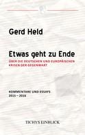Gerd Held: Etwas geht zu Ende