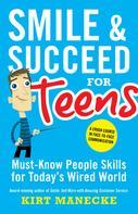 Kirt Manecke: Smile & Succeed for Teens