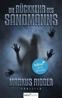 Markus Ridder: Die Rückkehr des Sandmanns - Psychothriller ★★★★
