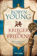 Robyn Young: Krieger des Friedens ★★★★