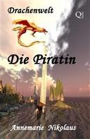 Annemarie Nikolaus: Die Piratin ★★★